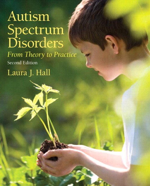 Autism Spectum Disorders: From Theory to Practice, CourseSmart eTextbook, 2nd Edition