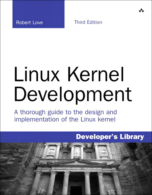 Linux Kernel Development,, 3rd Edition
