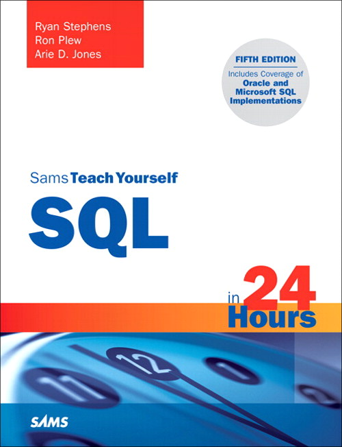 Sams Teach Yourself SQL in 24 Hours, CourseSmart eTextbook, 5th Edition