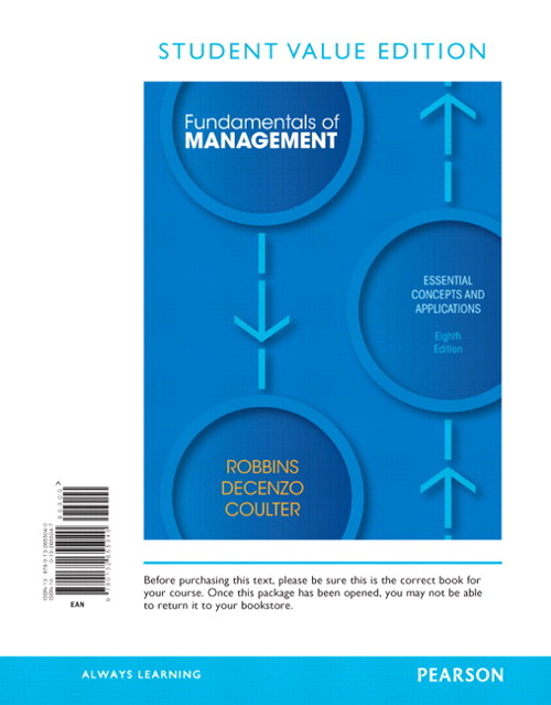 Fundamentals of Management: Essential Concepts and Applications, Student Value Edition, 8th Edition