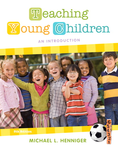 Teaching Young Children: An Introduction, 5th Edition