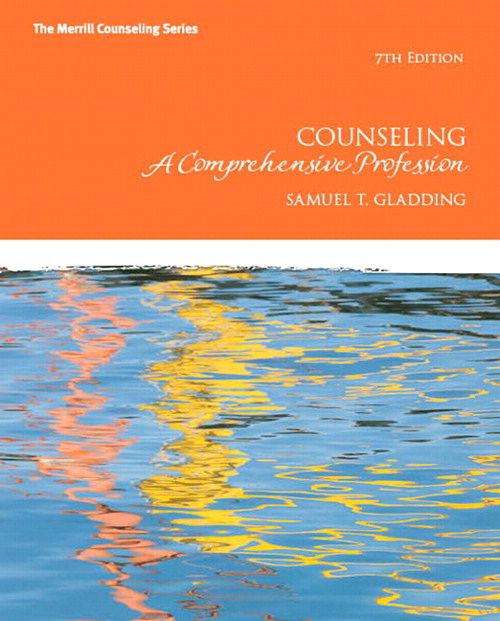 Counseling: A Comprehensive Profession, 7th Edition