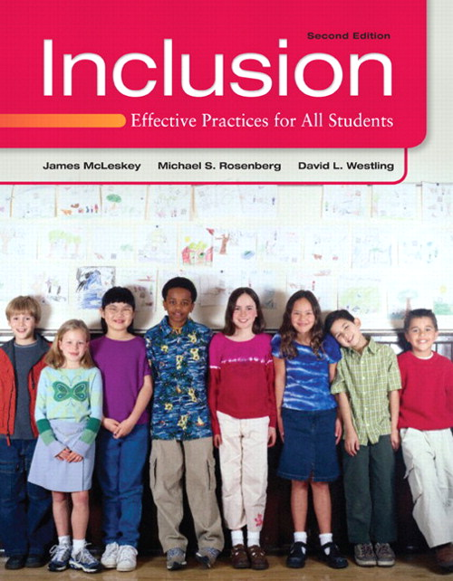 Inclusion: Effective Practices for All Students, 2nd Edition