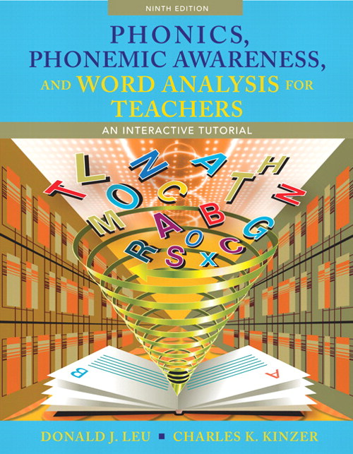 Phonics, Phonemic Awareness and Word Analysis for Teachers: An Interactive Tutorial, CourseSmart eTextbook, 9th Edition