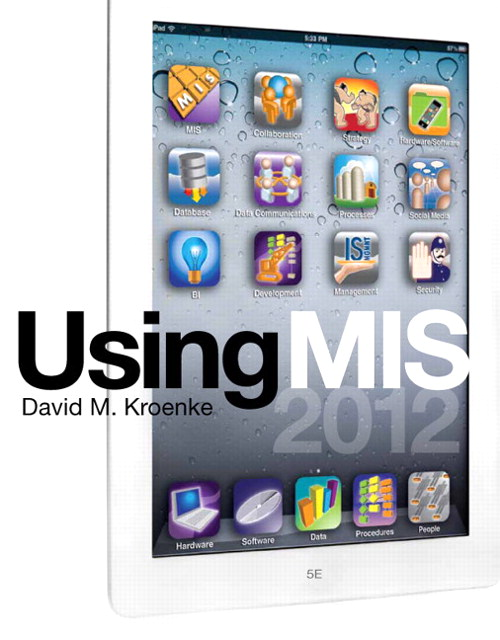 Using MIS, CourseSmart eTextbook, 5th Edition