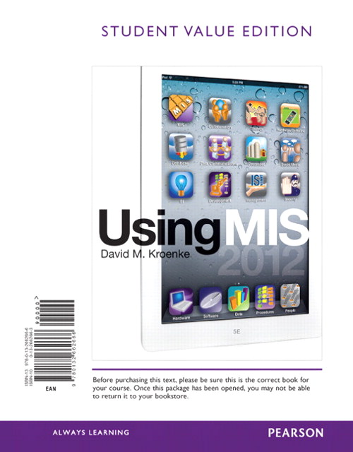 Using MIS, Student Value Edition, 5th Edition