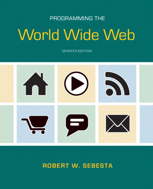 Programming the World Wide Web, CourseSmart eTextbook, 7th Edition