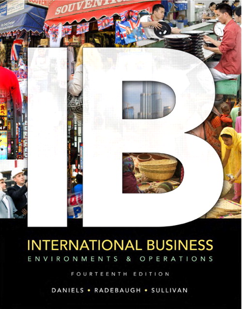 International Business: Environments & Operations, 14th Edition