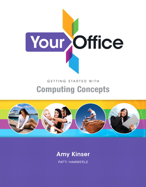 Your Office: Getting Started with Computing Concepts, CourseSmart eTextbook