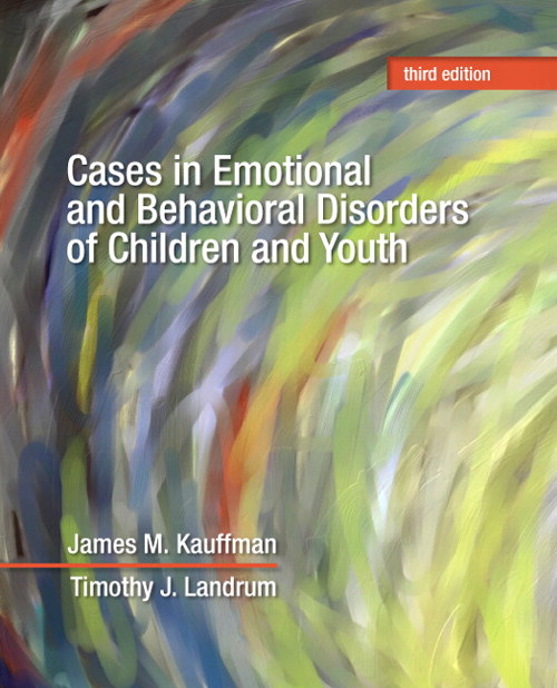 Cover image for Cases in Emotional and Behavioral Disorders of Children and Youth, 3rd Edition