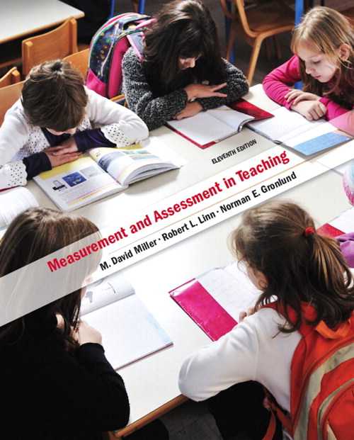 Measurement and Assessment in Teaching, 11th Edition