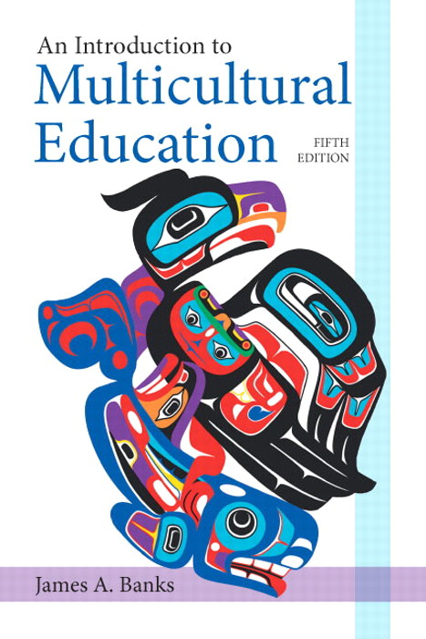 Introduction to Multicultural Education, An, 5th Edition