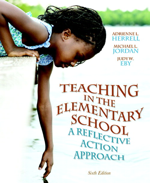 Teaching in the Elementary School: A Reflective Action Approach, CourseSmart eTextbook, 6th Edition