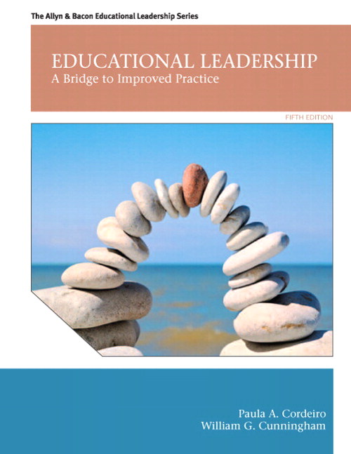 Educational Leadership: A Bridge to Improved Practice, CourseSmart eTextbook, 5th Edition