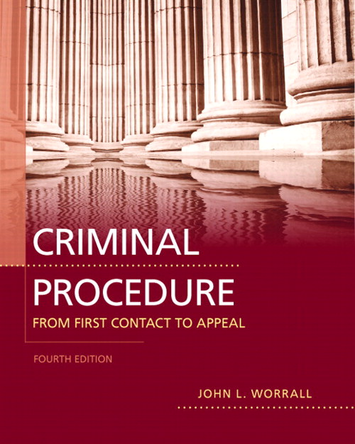 Criminal Procedure: From First Contact to Appeal, CourseSmart eTextbook, 4th Edition
