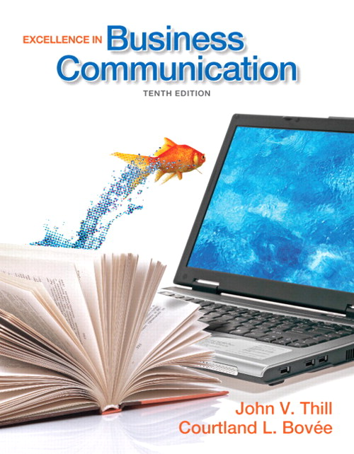 Excellence in Business Communication, CourseSmart eTextbook, 10th Edition