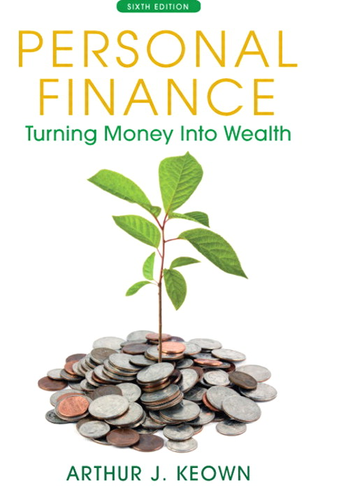 Personal Finance: Turning Money Into Wealth, CourseSmart eTextbook, 6th Edition