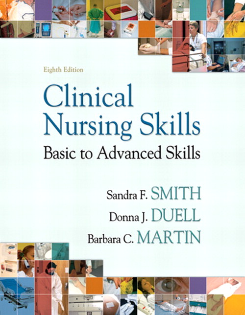 Clinical Nursing Skills, CourseSmart eTextbook, 8th Edition