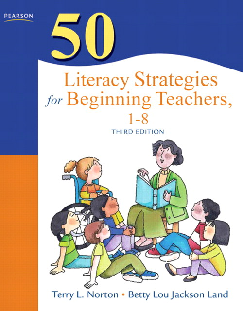 50 Literacy Strategies for Beginning Teachers, 1-8, CourseSmart eTextbook, 3rd Edition