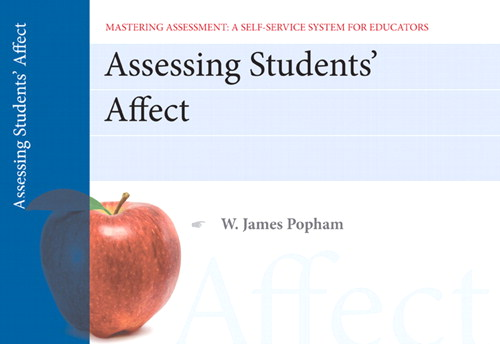 Cover image for Assessing Student Affect, Mastering Assessment: A Self-Service System for Educators, Pamphlet 2, 2nd Edition