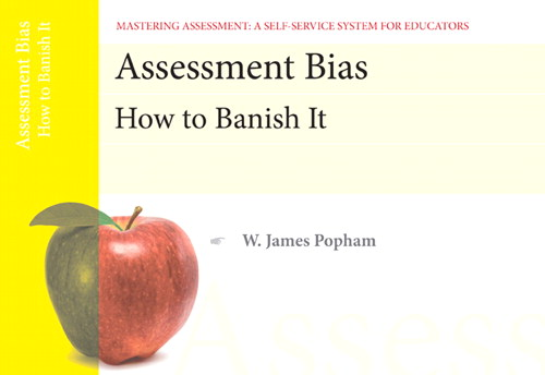 Cover image for Assessment Bias: How to Banish It, Mastering Assessment: A Self-Service System for Educators, Pamphlet 4, 2nd Edition