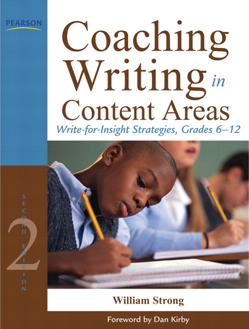 Coaching Writing in Content Areas: Write-for-Insight Strategies, Grades 6-12, CourseSmart eTextbook, 2nd Edition