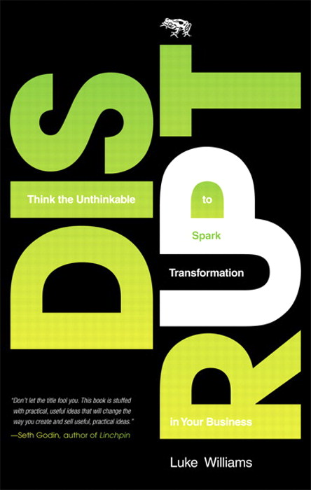 Disrupt: Think the Unthinkable to Spark Transformation in Your Business, CourseSmart eTextbook