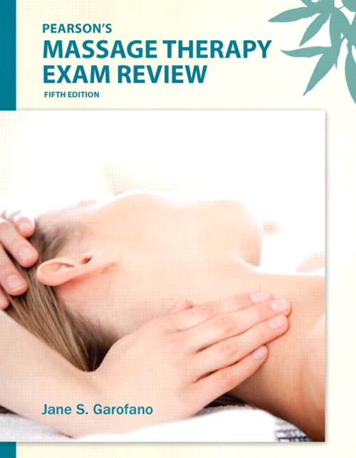 Pearson's Massage Therapy Exam Review, CourseSmart eTextbook, 5th Edition