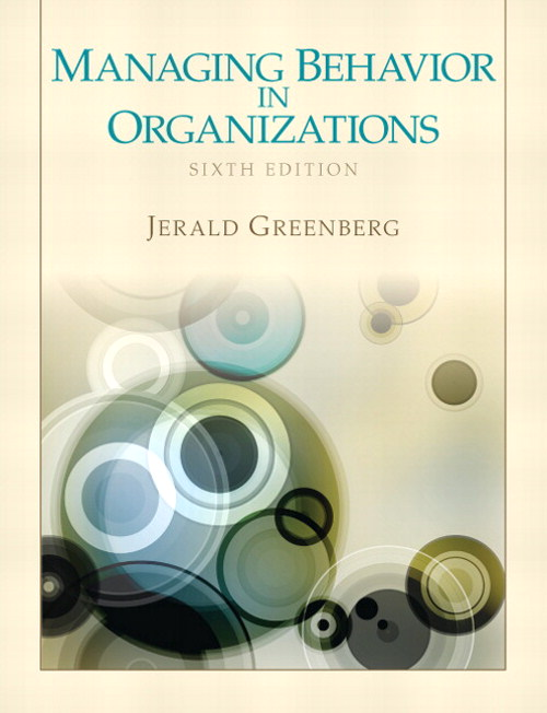 Managing Behavior in Organizations, CourseSmart eTextbook, 6th Edition