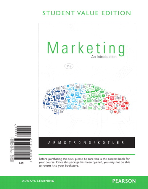 Marketing: An Introduction, Student Value Edition, 11th Edition
