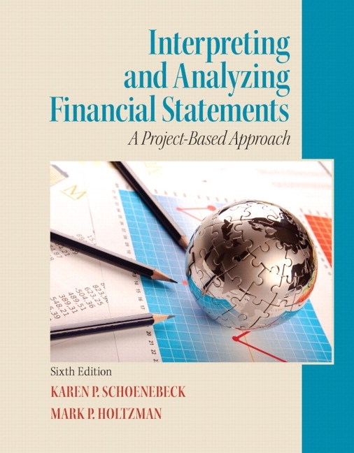 Interpreting and Analyzing Financial Statements, CourseSmart eTextbook, 6th Edition