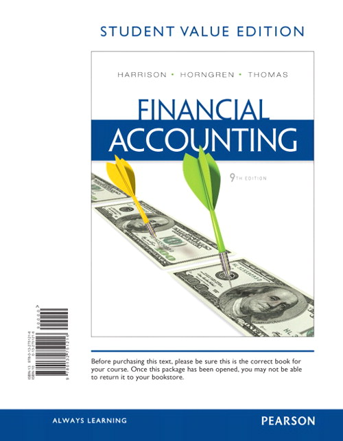 Financial Accounting, Student Value Edition, 9th Edition