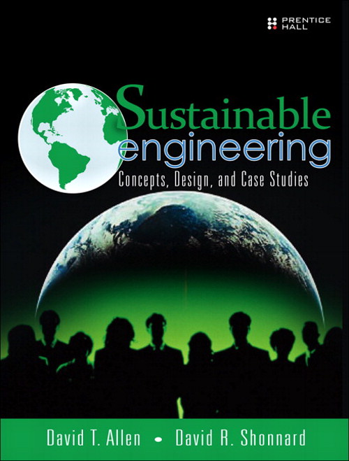Sustainable Engineering: Concepts, Design and Case Studies, CourseSmart eTextbook