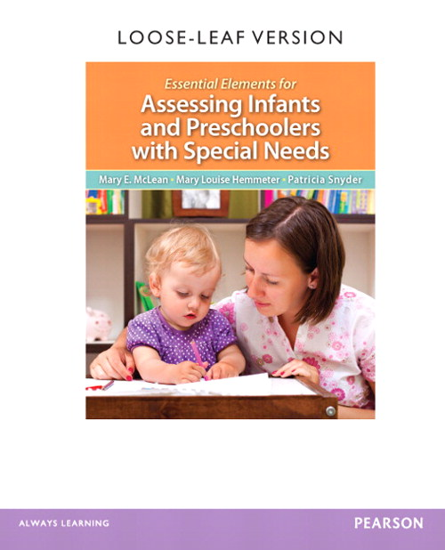 Essential Elements for Assessing Infants and Preschoolers with Special Needs, CourseSmart eTextbook