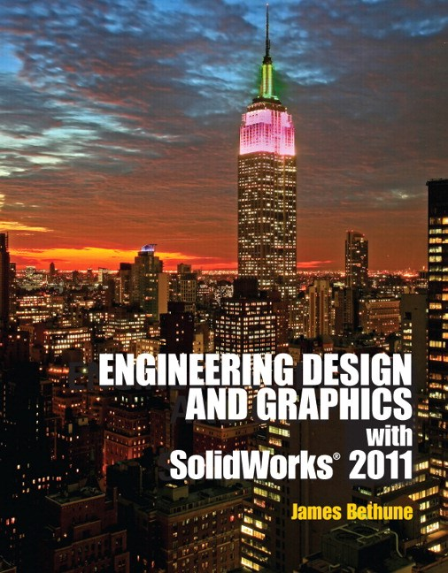 Engineering Design and Graphics with SolidWorks 2011, CourseSmart eTextbook
