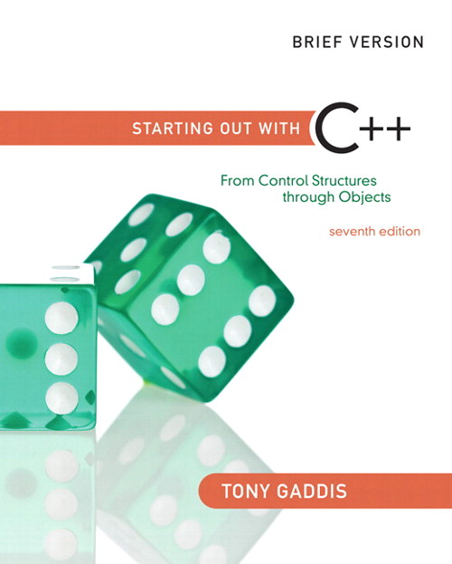 Starting Out with C++: From Control Structures through Objects, Brief Edition, CourseSmart eTextbook, 7th Edition