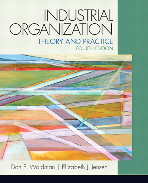 Industrial Organization: Theory and Practice,  CourseSmart eTextbook, 4th Edition