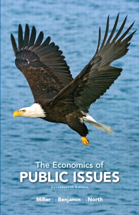 Economics of Public Issues, The, CourseSmart eTextbook, 17th Edition
