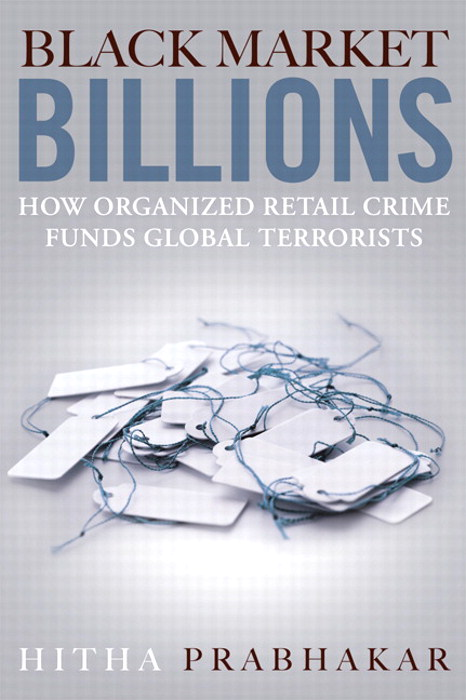 Black Market Billions: How Organized Retail Crime Funds Global Terrorists
