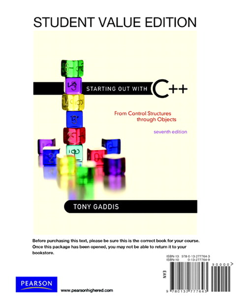 Starting Out with C++: From Control Structure to Objects, Student Value Edition, 7th Edition