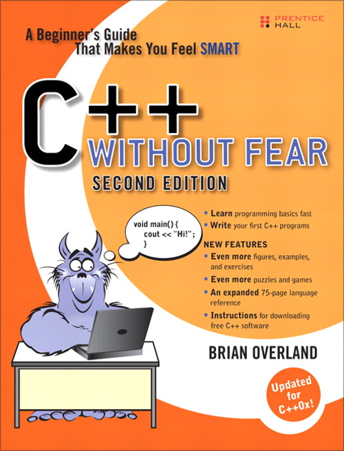 C++ Without Fear: A Beginner's Guide That Makes You Feel Smart, Course Smart eTextbook, 2nd Edition