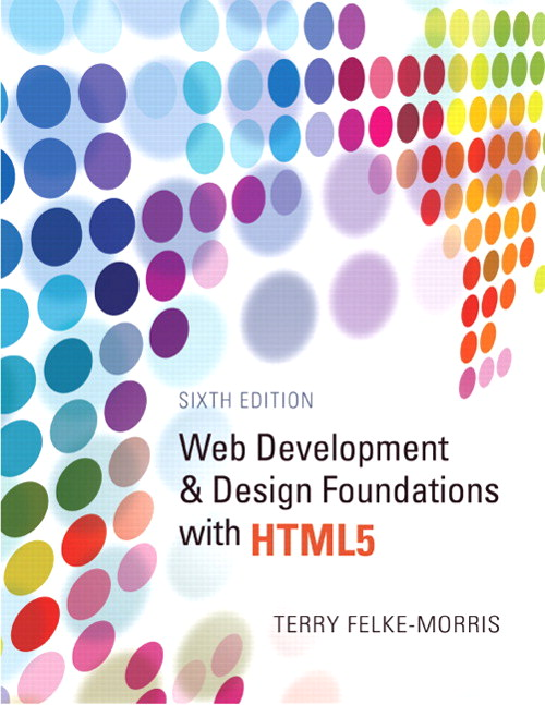Web Development and Design Foundations with HTML5, CourseSmart eTextbook, 6th Edition