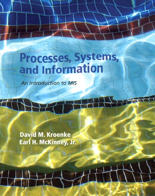 Processes, Systems, and Information: An Introduction to MIS, CourseSmart eTextbook
