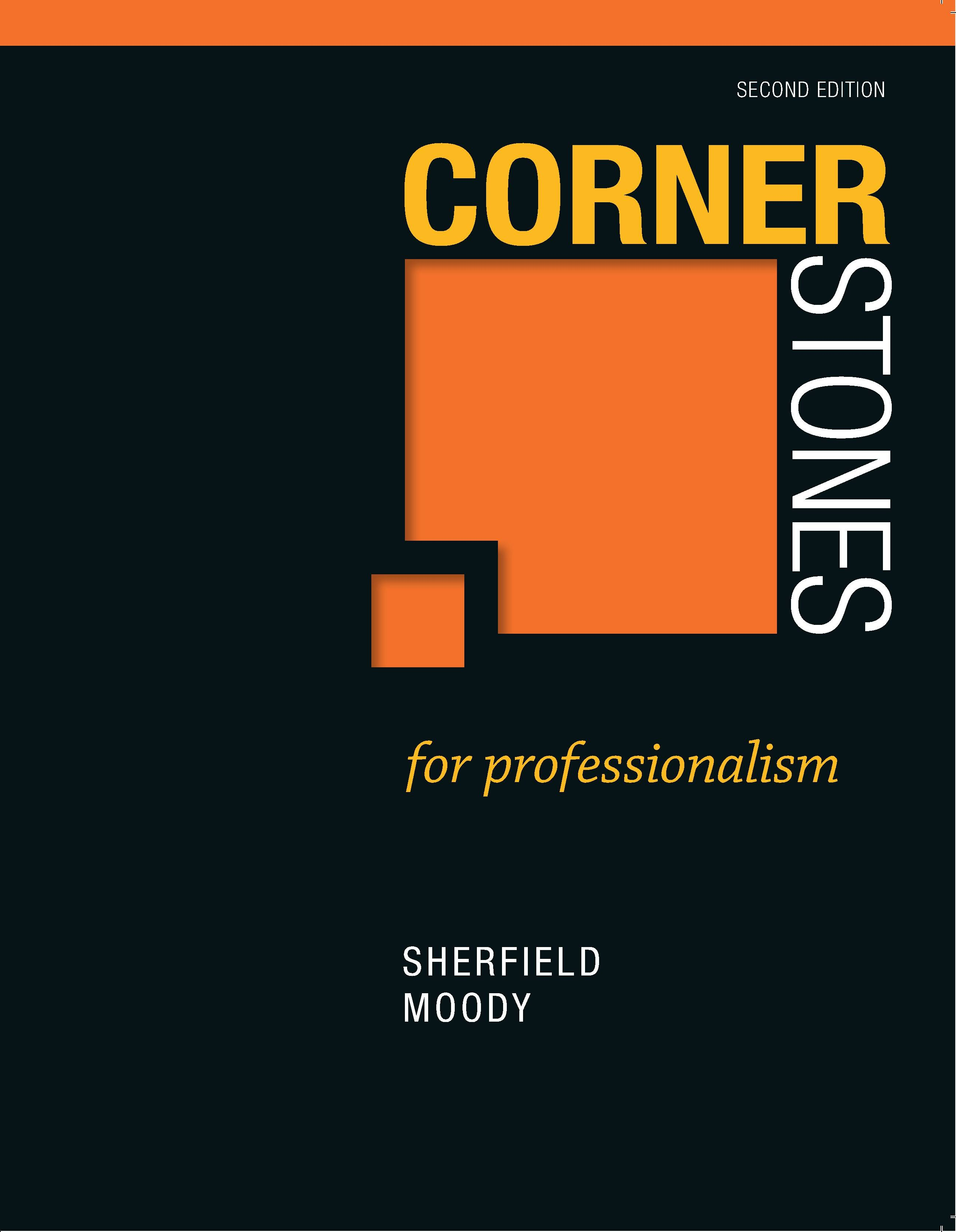 Cornerstones for Professionalism, 2nd Edition