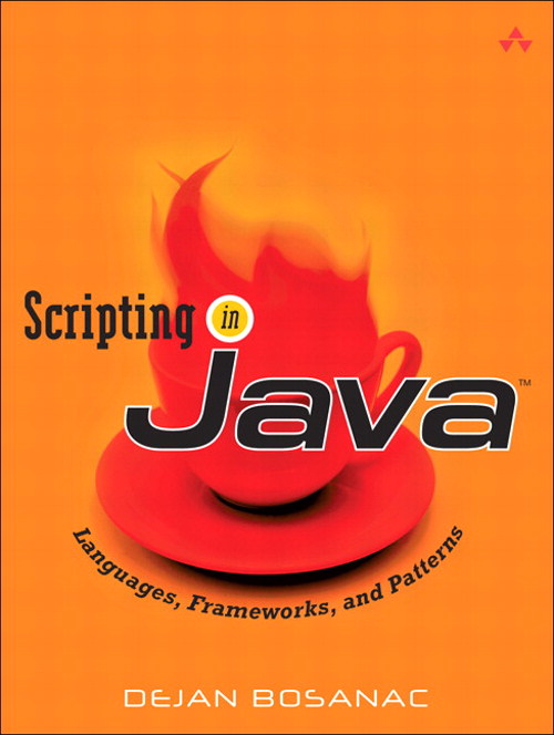 Scripting in Java: Languages, Frameworks, and Patterns