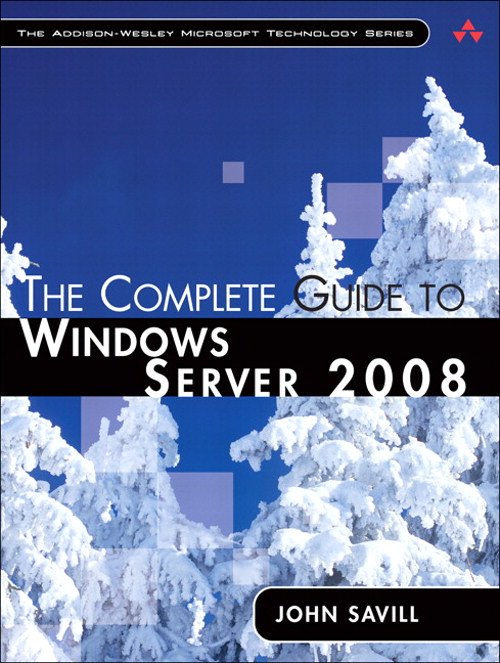 Complete Guide to Windows Server 2008, The