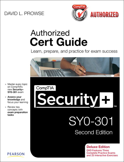 CompTIA Security+ SY0-301 Authorized Cert Guide, Deluxe Edition, CourseSmart eTextbook, 2nd Edition