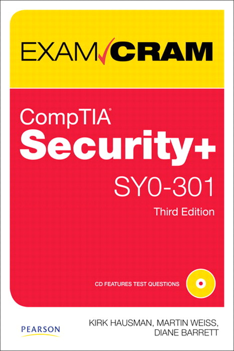 CompTIA Security+ SY0-301 Exam Cram, CourseSmart eTextbook, 3rd Edition
