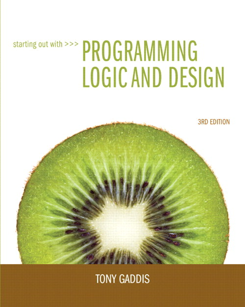 Starting Out with Programming Logic and Design, CourseSmart eTextbook, 3rd Edition