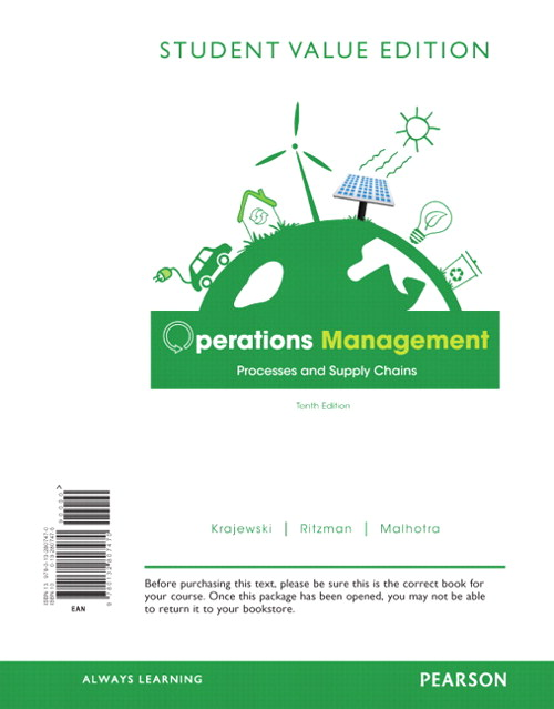 Operations Management: Processes and Supply Chains, Student Value Edition, 10th Edition